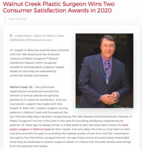 Walnut Creek plastic surgeon Joseph A. Mele, MD has won The Talk Award and the American Institute of Plastic Surgeons Award in 2020 for excellence in patient satisfaction.